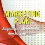 Marketing Plan (bagaimana menganalisis dan menyusunnya)