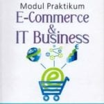 modul pratikum E-commerce & IT business